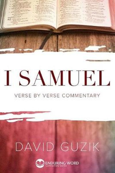1 Samuel Commentary - David Guzik