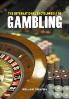 International Encyclopedia of Gambling - THOMPSON, WILLIAM
