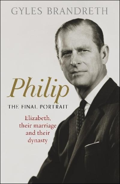 Philip - Gyles Brandreth