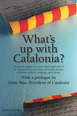 What's Up with Catalonia? - Castro, Liz