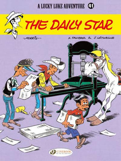 Lucky Luke Vol.41: the Daily Star - Jean Leturgie