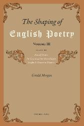 The Shaping of English Poetry- Volume III - Gerald Morgan