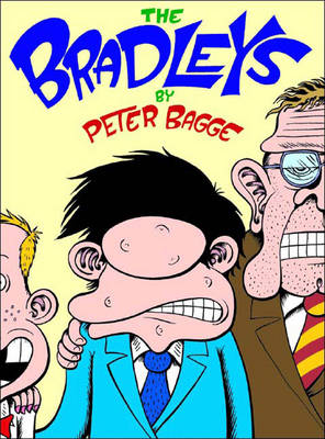 The Bradleys - Peter Bagge