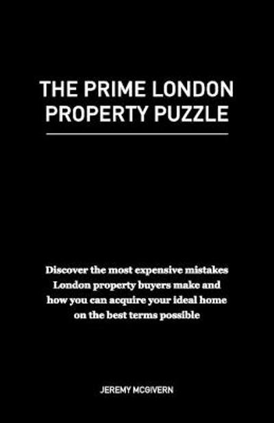 The Prime London Property Puzzle - Jeremy McGivern
