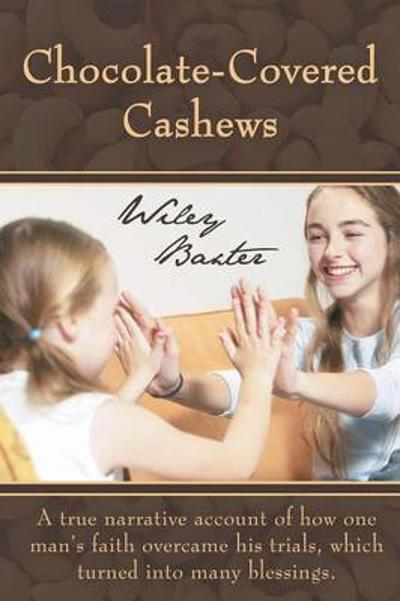 Chocolate-Covered Cashews - Wiley Baxter