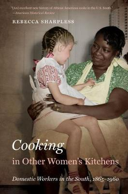 Cooking in Other Women's Kitchens - Rebecca Sharpless