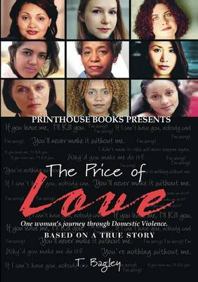 The Price of Love; One Woman's Journey Through Domestic Violence. - 