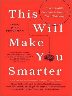 This Will Make You Smarter - John Brockman