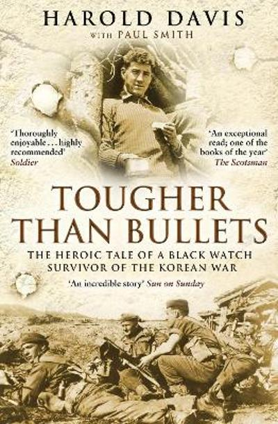 Tougher Than Bullets - Harold Davis