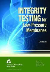 Integrity Testing for Low-Pressure Membranes - Charles Liu