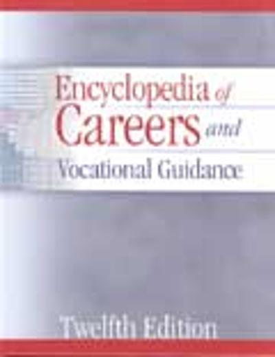 Encyclopedia of Careers and Vocational Guidance - Ferguson