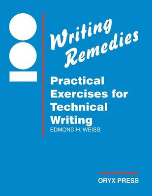 100 Writing Remedies - Edmond H. Weiss