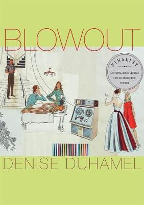 Blowout - Denise Duhamel
