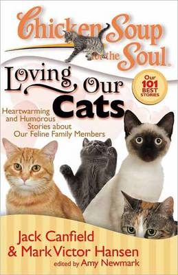 Chicken Soup for the Soul: Loving Our Cats - Jack Canfield