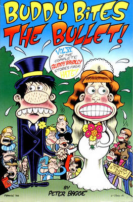 Buddy Bites the Bullet - Peter Bagge