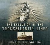The Evolution of the Transatlantic Liner - Chris Frame Rachelle Cross