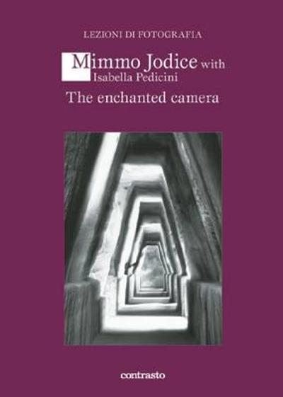 Enchanted Camera - Mimmo Jodice