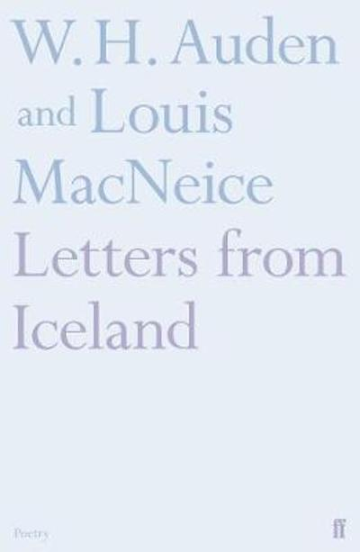 Letters from Iceland - Louis MacNeice