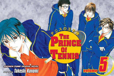 The Prince of Tennis, Vol. 5 - Takeshi Konomi