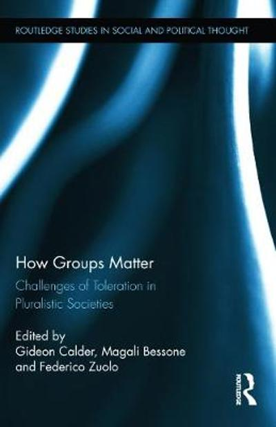How Groups Matter - Gideon Calder