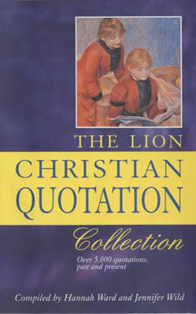 The Lion Christian Quotation Collection - Hannah Ward