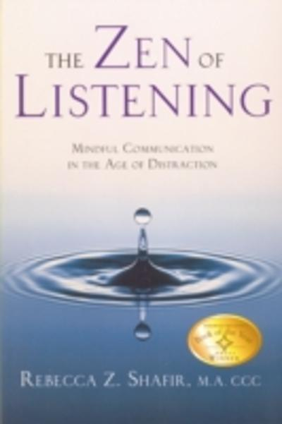 Zen of Listening - Rebecca Z. Shafir