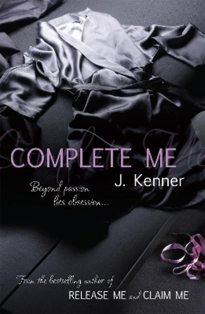 Complete Me: Stark Series Book 3 - J. Kenner