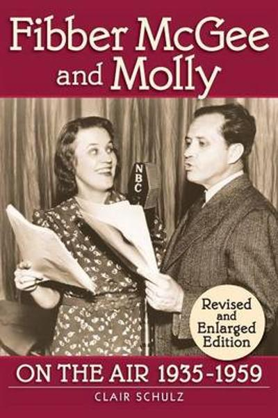 Fibber McGee and Molly - Clair Shulz