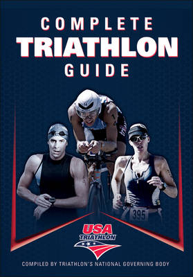 Complete Triathlon Guide - USA Triathlon