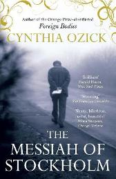 The Messiah of Stockholm - Cynthia Ozick