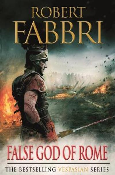 False God of Rome - Robert Fabbri