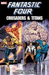 Fantastic Four: Crusaders & Titans - Roy Thomas Rich Buckler George Perez
