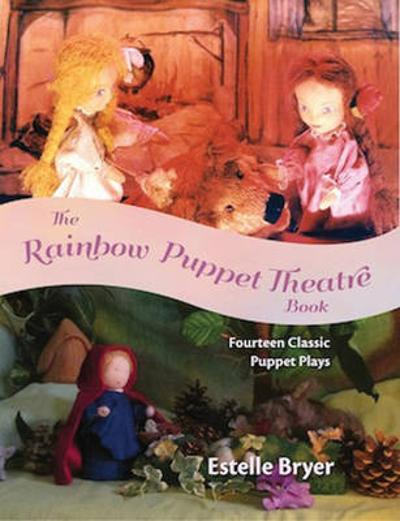 The Rainbow Puppet Theater Book - Estelle Bryer