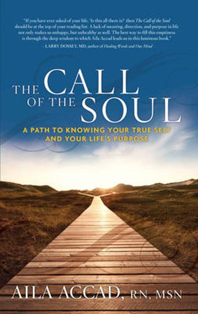 Call of the Soul - Aila Accad