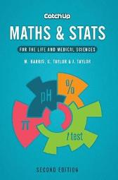 Catch Up Maths & Stats, second edition - Michael Harris Gordon Taylor Jacquelyn Taylor