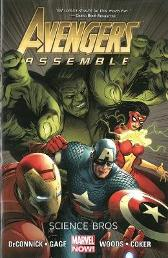 Avengers Assemble: Science Bros (marvel Now) - Kelly Sue DeConnick Stefano Caselli Pete Woods