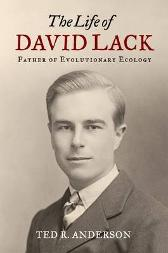 The Life of David Lack - Ted Anderson