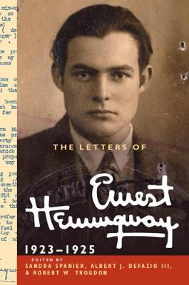 The The Cambridge Edition of the Letters of Ernest Hemingway The Letters of Ernest Hemingway: Series Number 2 - Ernest Hemingway