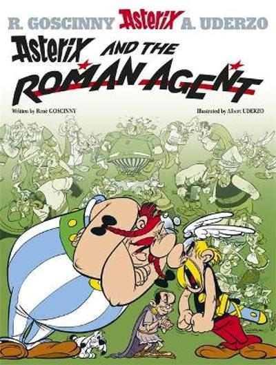 Asterix: Asterix and the Roman Agent - Rene Goscinny