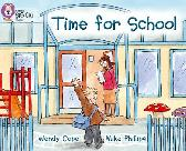 Time for School - Wendy Cope Cliff Moon Mike Phillips Collins Big Cat