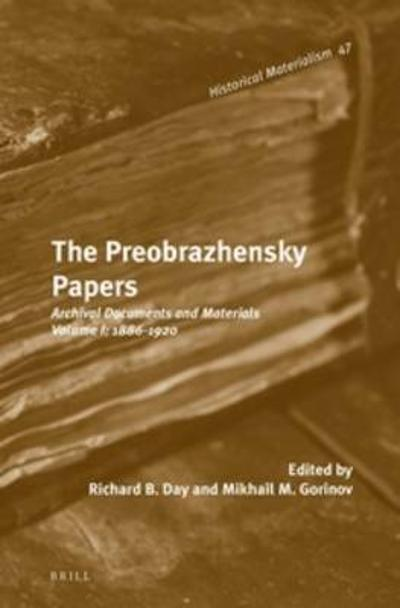 The Preobrazhensky Papers - Mikhail M. Gorinov