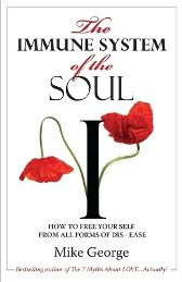 The Immune System of the Soul - Mike George