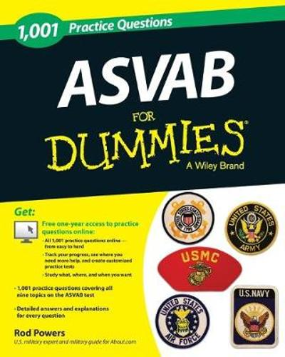 1,001 ASVAB Practice Questions For Dummies (+ Free Online Practice) - Rod Powers