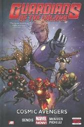 Guardians Of The Galaxy Volume 1: Cosmic Avengers (marvel Now) - Brian Michael Bendis Sara Pichelli Steve McNiven
