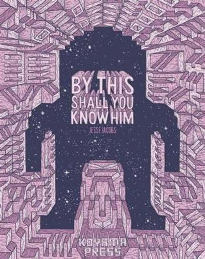 By This Shall You Know Him - Jesse Jacobs