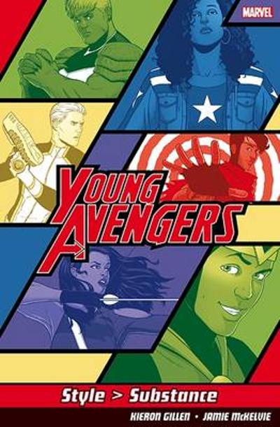 Young Avengers Style>substance - Kieron Gillen