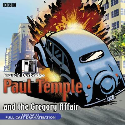 Paul Temple And The Gregory Affair - Francis Durbridge