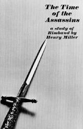 The Time of the Assassins - Henry Miller