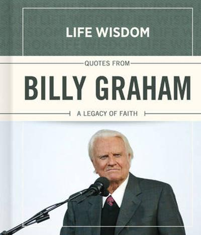Quotes from Billy Graham - Meadow's Edge Group, LLC