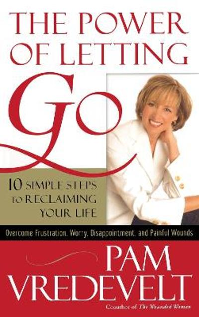 The Power of Letting Go - Pam Vredevelt